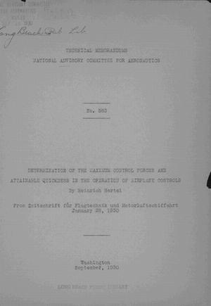 Primary view of object titled 'Determination of the Maximum Control Forces and Attainable Quickness in the Operation of Airplane Controls'.