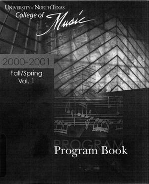 Primary view of object titled 'College of Music program book 2000-2001 Ensemble Performances Vol. 1'.