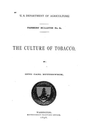 The culture of tobacco.