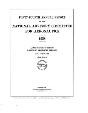 Primary view of object titled 'Forty-Fourth Annual Report of the National Advisory Committee for Aeronautics Administrative Report Including Technical Reports Nos. 1342 to 1392'.