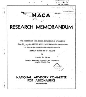 Primary view of object titled 'Two-Dimensional Wind-Tunnel Investigation of Modified NACA 65(112)-111 Airfoil with 35-Percent-Chord Slotted Flap to Determine Optimum Flap Configuration at Reynolds Number of 2.4 Million'.