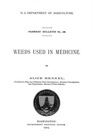 Primary view of object titled 'Weeds Used in Medicine.'.
