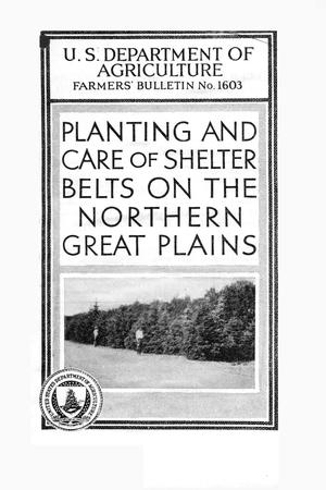 Primary view of object titled 'Planting and care of shelter belts on the northern Great Plains.'.