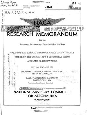 Primary view of object titled 'Take-Off and Landing Characteristics of a 0.13-Scale Model of the Convair XFY-1 Vertically Rising Airplane in Steady Winds, TED No. NACA DE 368'.