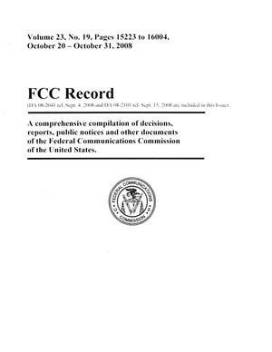 Primary view of object titled 'FCC Record, Volume 23, No. 19, Pages 15223 to 16004, October 20 - October 31, 2008'.