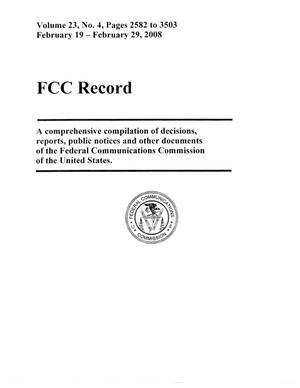 Primary view of object titled 'FCC Record, Volume 23, No. 4, Pages 2582 to 3503, February 19 - February 29, 2008'.
