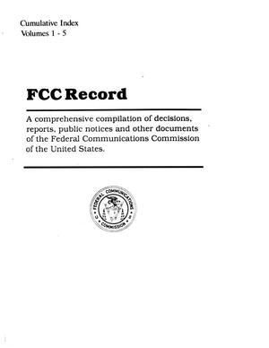 Primary view of object titled 'FCC Record, Cumulative Index, Volumes 1-5'.