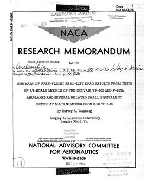 Primary view of object titled 'Summary of Free-Flight Zero-Lift Drag Results from Tests of 1/5-Scale Models of the Convair YF-102 and F-102A Airplanes and Several Related Small Equivalent Bodies at Mach Numbers from 0.70 to 1.46'.