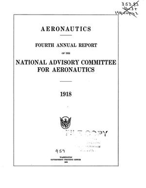 Primary view of object titled 'Annual Report of the National Advisory Committee for Aeronautics (4th). Administrative Report Including Technical Reports Nos. 24 to 50'.