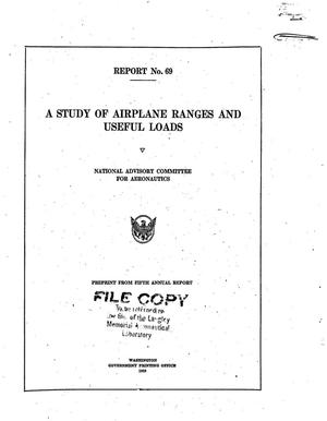 Primary view of object titled 'A Study of Airplane Ranges and Useful Loads'.