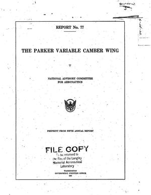 Primary view of object titled 'The Parker Variable Camber Wing'.