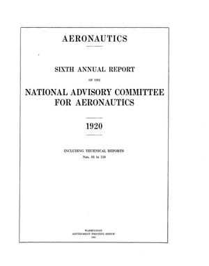 Primary view of object titled 'Annual Report of the National Advisory Committee for Aeronautics (6th). Administrative Report Including Technical Reports Nos. 83 to 110'.
