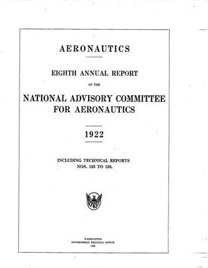 Primary view of Annual Report of the National Advisory Committee for Aeronautics (8th). Administrative Report Including Technical Reports Nos. 133 to 158