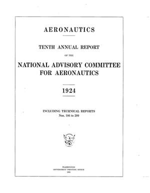 Primary view of object titled 'Annual Report for the National Advisory Committee for Aeronautics (10th) Administrative Report Including Technical Reports Nos. 186 to 209'.