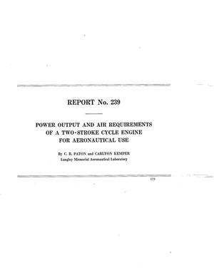 Primary view of object titled 'Power output and air requirements of a two-stroke cycle engine for aeronautical use'.