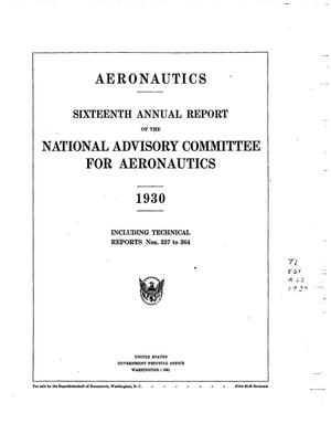 Primary view of Annual Report of the National Advisory Committee for Aeronautics (16th). Administrative Report Including Technical Reports Nos. 337 to 364