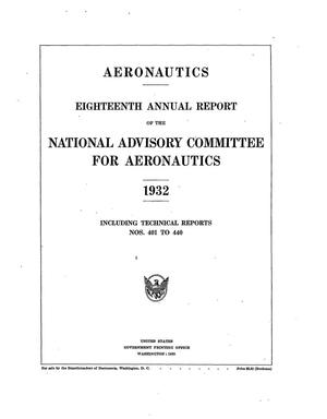Primary view of object titled 'Annual Report of the National Advisory Committee for Aeronautics (18th). Administrative Report Including Technical Report Nos. 401 to 440'.