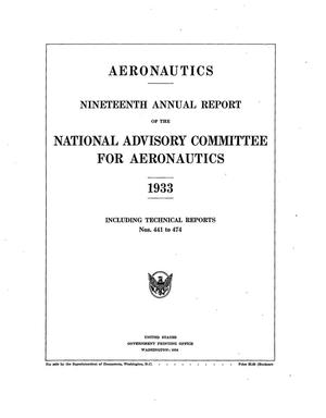 Primary view of object titled 'Annual Report of the National Advisory Committee for Aeronautics (19th). Administrative Report Including Technical Report Nos. 441 to 474'.