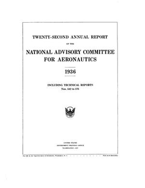 Primary view of object titled 'Annual report of the National Advisory Committee for Aeronautics (22nd).administrative report including Technical Report nos. 542 to 576'.