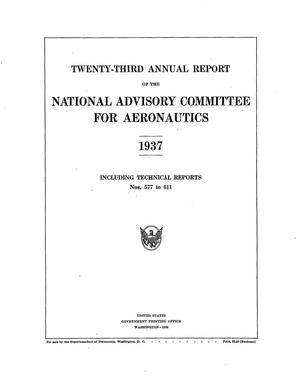 Primary view of object titled 'Annual Report of the National Advisory Committee for Aeronautics (23rd). Administrative Report Including Technical Report Nos. 577 to 611'.