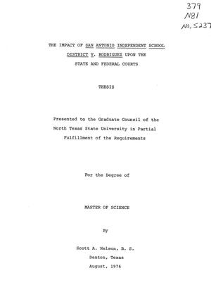 Primary view of object titled 'The Impact of San Antonio Independent School District V. Rodriguez Upon the State and Federal Courts'.