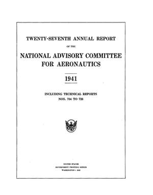 Primary view of object titled 'Annual report of the National Advisory Committee for Aeronautics (27th).administrative report including Technical Report nos. 704 to 726'.