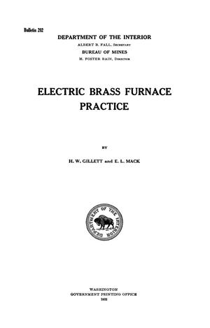Primary view of object titled 'Electric Brass Furnace Practice'.