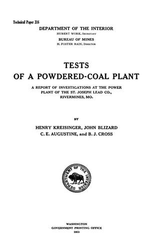 Primary view of object titled 'Tests of a Powdered-Coal Plant: A Report of Investigations at the Power Plant of the St. Joseph Lead Co., Rivermines, Missouri'.