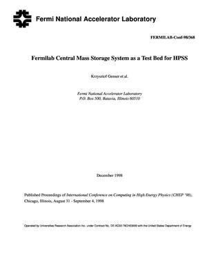 Primary view of object titled 'Fermilab central mass storage system as a test bed for HPSS'.