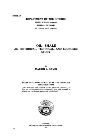 Oil-Shale: An Historical, Technical, and Economic Study