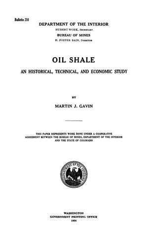 Primary view of object titled 'Oil Shale: An Historical, Technical, and Economic Study'.