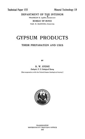 Primary view of object titled 'Gypsum Products: Their Preparation and Uses'.