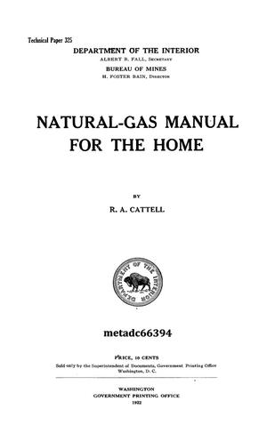 Primary view of object titled 'Natural Gas Manual for the Home'.