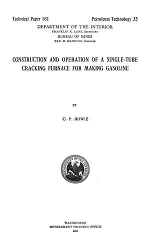 Primary view of Construction and Operation of a Single-Tube Cracking Furnace for Making Gasoline