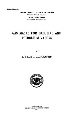 Primary view of object titled 'Gas Masks for Gasoline and Petroleum Vapors'.