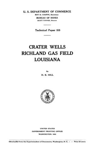Crater Wells, Richland Gas Field, Louisiana