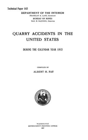Primary view of object titled 'Quarry Accidents in the United States During the Calendar Year 1915'.