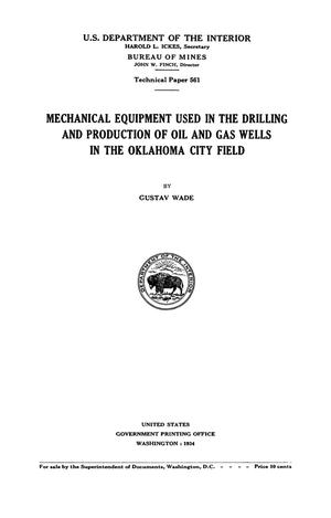 Primary view of object titled 'Mechanical Equipment Used in the Drilling and Production of Oils and Gas Wells in the Oklahoma City Field'.
