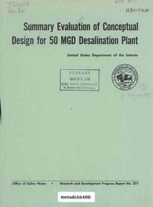 Primary view of object titled 'Summary Evaluation of Conceptual Design for 50 MGD Desalination Plant'.
