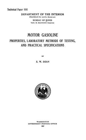 Primary view of object titled 'Motor Gasoline Properties, Laboratory Methods of Testing, and Practical Specifications'.