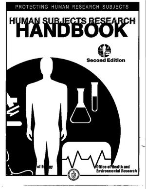 Primary view of object titled 'Human subjects research handbook: Protecting human research subjects. Second edition'.