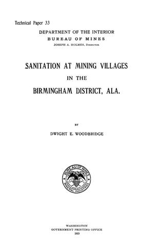 Primary view of object titled 'Sanitation at Mining Villages in the Birmingham District, Alabama'.