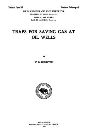 Traps for Saving Gas at Oil Wells
