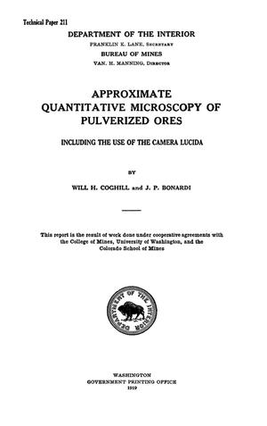 Primary view of object titled 'Approximate Quantitative Microscopy of Pulverized Ores, Including the Use of the Camera Lucida'.