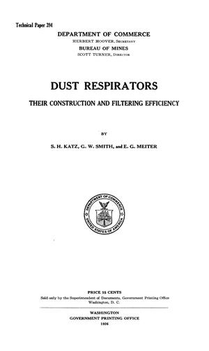 Primary view of object titled 'Dust Respirators: Their Construction and Filtering Efficiency'.