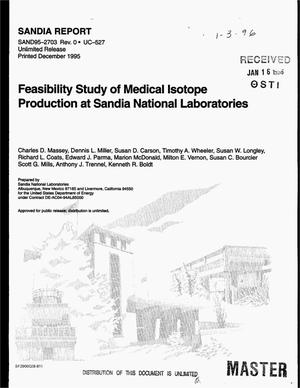 Primary view of object titled 'Feasibility study of medical isotope production at Sandia National Laboratories'.