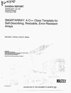 Primary view of object titled 'SMARTARRAY: A C++ class template for self-describing, resizable, error-resistant arrays'.