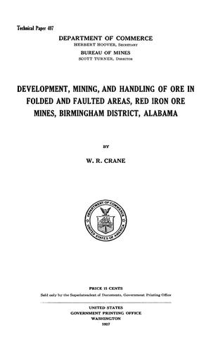 Primary view of Development, Mining, and Handling of Ore in Folded and Faulted Areas, Red Iron Mines, Birmingham District, Alabama