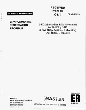 Primary view of object titled 'D and D alternatives risk assessment for Building 3515 at Oak Ridge National Laboratory, Oak Ridge, Tennessee'.