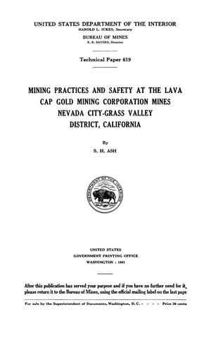 Primary view of object titled 'Mining Practices and Safety at the Lava Cap Gold Mining Corporation Mines, Nevada City-Grass Valley District, California'.